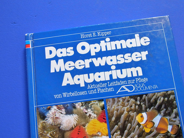 Das Optimale Meerwasser Aquarium 日本語版